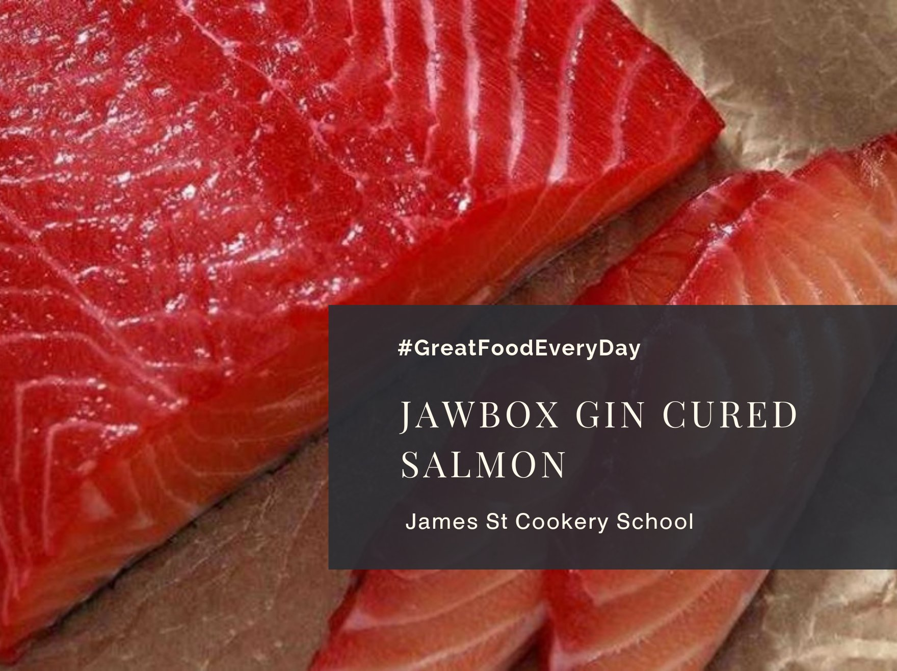 Jawbox Gin Cured Salmon
